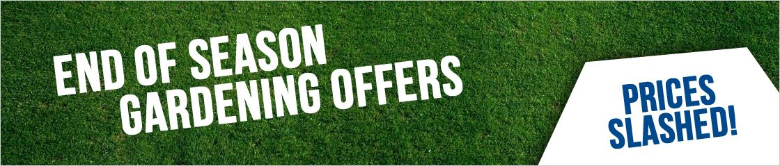 End Of Season Gardening Offers
